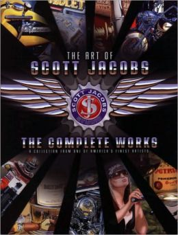 The Art of Scott Jacobs: The Complete Works