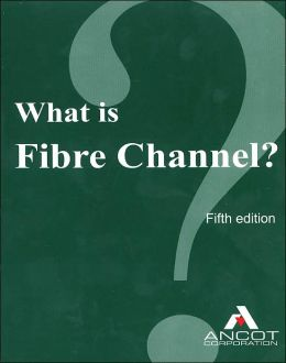 What Is Fibre Channel?