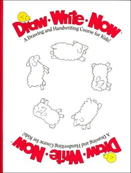 Draw Write Now Workbook: A Drawing and Handwriting Course for Kids!