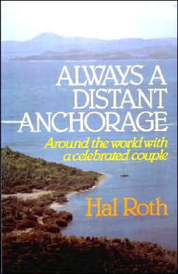 Always a Distant Anchorage: Around the World with a Celebrated Couple