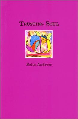 Trusting Soul: Collected Stories and Drawings