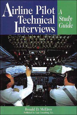 Airline Transport Pilot Technical Interviews: A Study Guide