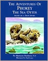 Adventures of Phokey the Sea Otter: Based on a True Story