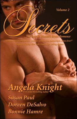 Secrets, Volume 2: The Best in Women's Erotic Romance