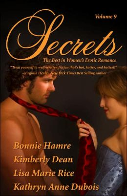 Secrets, Volume 9: The Best in Women's Erotic Romance