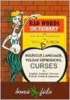 Bad Word Dictionary: And Even Worse Expressions
