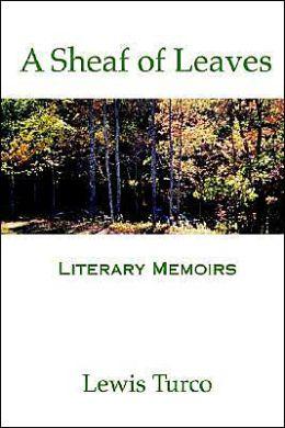 Sheaf of Leaves: Literary Memoirs