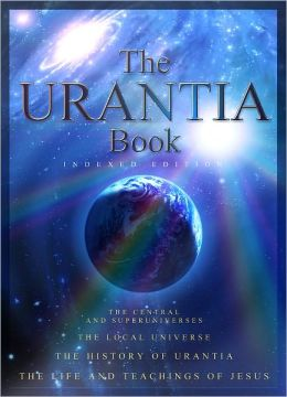 The Urantia Book: A Revelation, Indexed Version