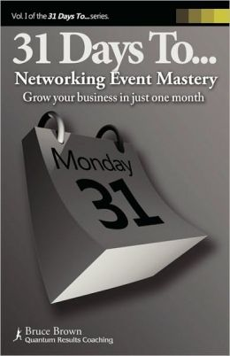 31 Days To Networking Event Mastery