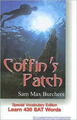 Coffin's Patch: Special Vocabulary Edition; Learn 430 SAT Words