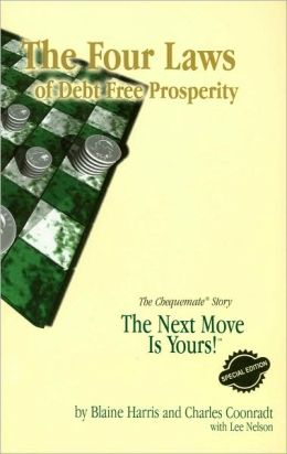 The Four Laws of Debt Free Prosperity: The Chequemate Story