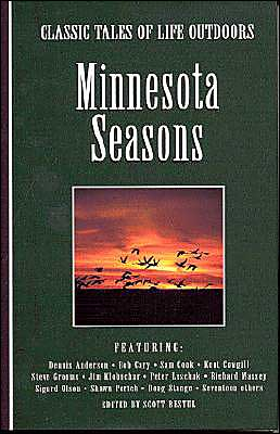 Minnesota Seasons: Classic Tales of Life Outdoors