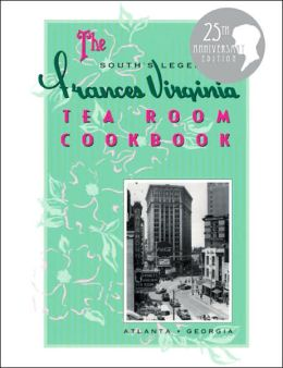 The Frances Virginia Tea Room Cookbook