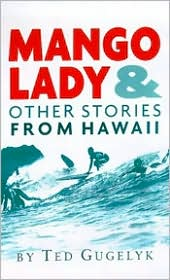 Mango Lady and Other Stories from Hawaii