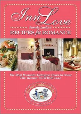 Inn Love: Recipes for Romance