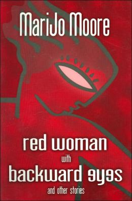 Red Woman with Backward Eyes and Other Stories