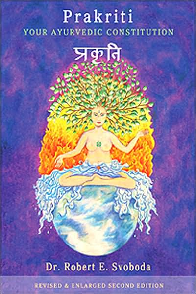 Free ebook download without sign up Prakriti: Your AyurVedic Constitution PDB PDF RTF 9780965620833