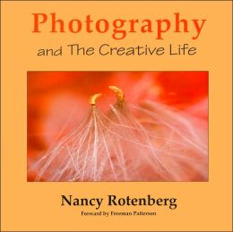 Photography and the Creative Life