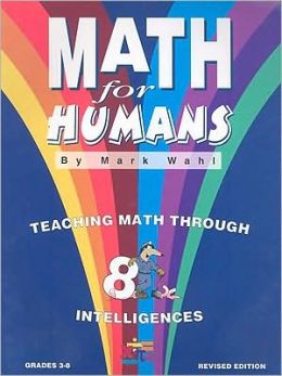 Math for Humans: Teaching Math through 8 Intelligences