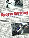 Sportswriting: A Beginner's Guide