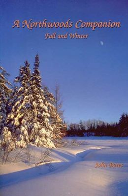 A Northwoods Companion: Fall and Winter