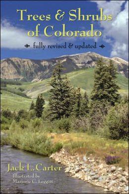 Trees and Shrubs of Colorado