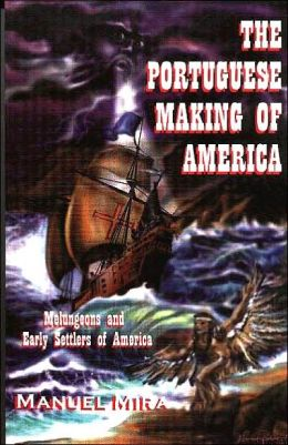 Portuguese Making of America: Melungeons and Early Settlers of America