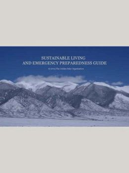 Sustainable Living and Emergency Preparedness Guide