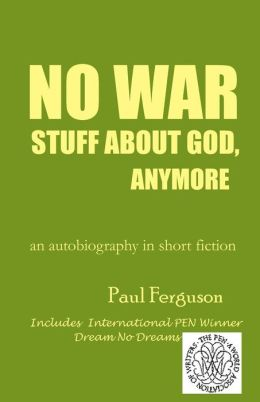 No War Stuff About God, Anymore