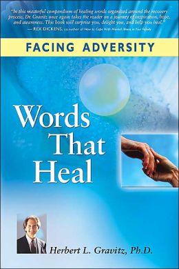 Facing Adversity: Words to Heal