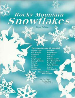 Rocky Mountain Snowflakes: New Edition
