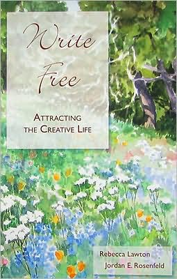 Write Free: Attracting the Creative Life