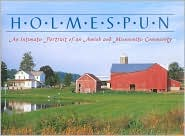 Holmespun: An Intimate Portrait of an Amish and Mennonite Community