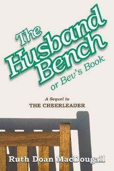 THE HUSBAND BENCH or BEV'S BOOK