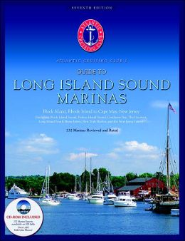 Atlantic Cruising Club's Guide to Long Island Sound Marinas: Block Island, Rhode Island to Cape May, New Jersey with CD-Rom