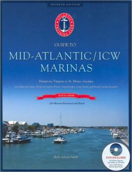Atlantic Cruising Club's Guide to Mid-Atlantic/ICW Marinas - Book with DVD: Hampton, Virginia to St. Mary's , Georgia (Including the James, Neuse & Pamlico Rivers, Virginia Inlets, Outer Banks and North Carolina Sounds)