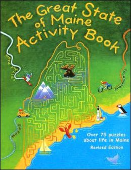 Great State of Maine Activity Book: Over 75 Puzzles about Life in Maine