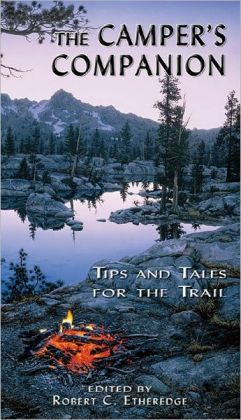 The Camper's Companion: Tips and Tales for the Trail