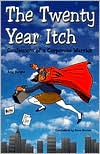 The Twenty Year Itch: Confessions of a Corporate Warrior