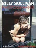 Billy Sullivan: Photographs