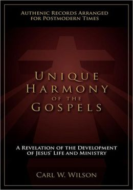 Unique Harmony Of The Gospels