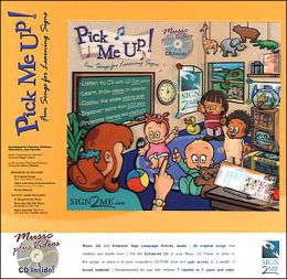 Pick Me Up! Fun Songs for Learning Signs (ASL) CD and Activity Guide