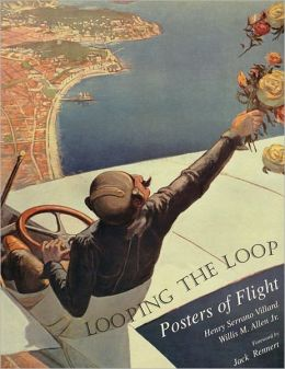 Looping the Loop: Posters of Flight