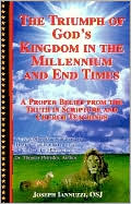 The Triumph of God's Kingdom in the Millenium and End Times: A proper belief from the Truth in Scripture and Church Teachings