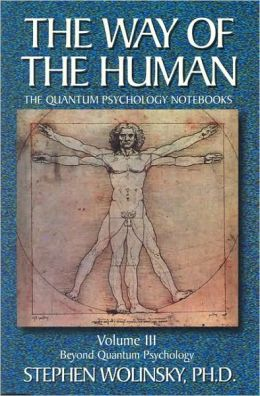The Way of the Human: Beyond the Quantum Psychology
