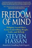 Book Cover Image. Title: Freedom of Mind, Author: Steven Hassan
