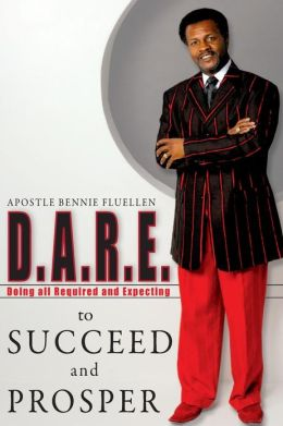 D. A. R. E. to Succeed and Prosper