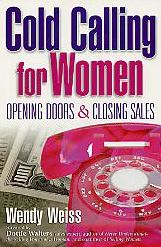 Cold Calling for Women: Opening Doors and Closing Sales
