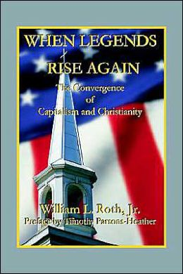 When Legends Rise Again: The Convergence of Capitalism and Christianity