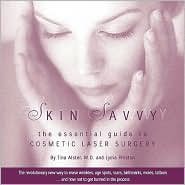 Skin Savvy: The Essential Guide to Cosmetic Laser Surgery